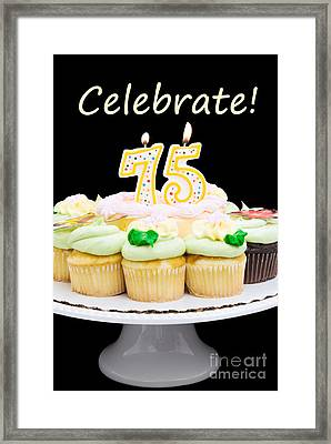 Number 75 Birthday Cake And Cupcakes Framed Print