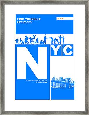 Nyc Find Yourself In The City Framed Print by Naxart Studio