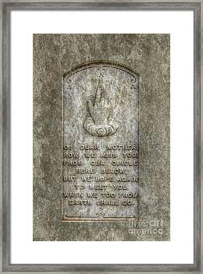 O Dear Mother Tombstone Framed Print
