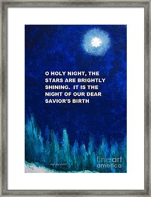 O Holy Night Painting Framed Print by Annie Zeno