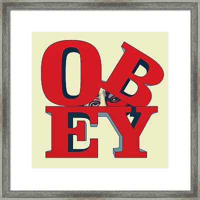 Obey Framed Print by Priscilla Wolfe