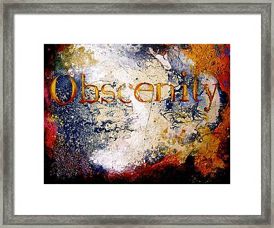 Obscenity Framed Print by Laura Pierre-Louis