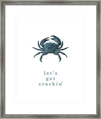 Ocean Quotes Lets Get Crackin Print Framed Print