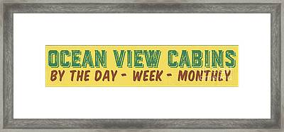 Ocean View Cabins Vintage Sign Framed Print