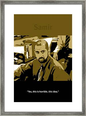 Office Space Samir Nagheenanajar Movie Quote Poster Series 005 Framed Print