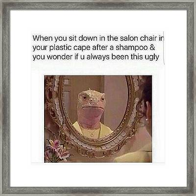Oh My God This Is So Me!! 😂😂 Framed Print by Natalie Anne