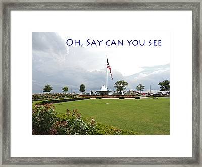 Oh Say Can You See Framed Print by Marian Bell