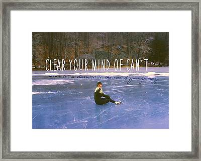 On The Ice Quote Framed Print by JAMART Photography