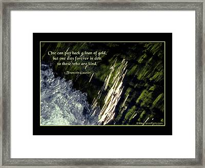 Once Can Pay Back A Loan Of Gold Framed Print