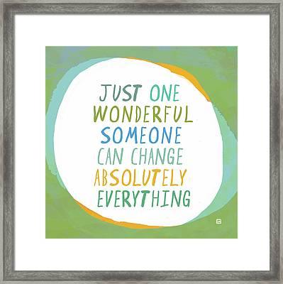 One Wonderful Someone Framed Print