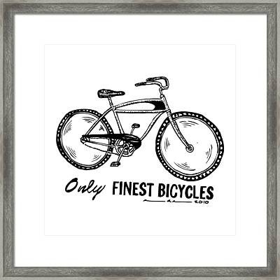 Only Finest Bicycles Framed Print