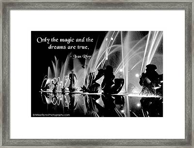 Only The Magic And The Dreams Framed Print