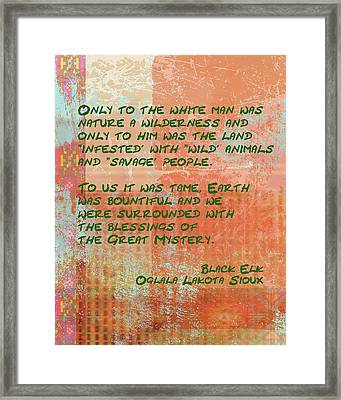 Only To The White Man Framed Print by Paulette B Wright