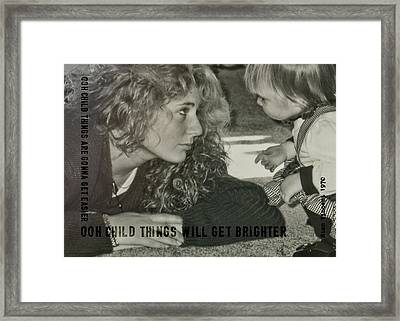 Ooh Child Quote Framed Print by JAMART Photography