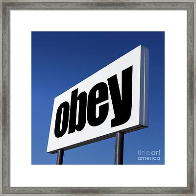 Order To Obey Framed Print by Germano Poli