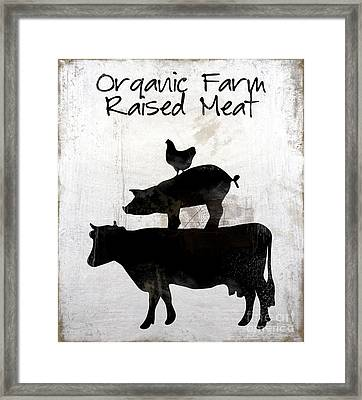 Organic Farm Raised Meat, Weathered Working Farm Sign Kitchen Art Framed Print by Tina Lavoie