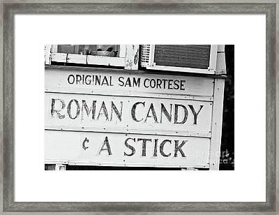 Original Roman Candy - Bw Framed Print
