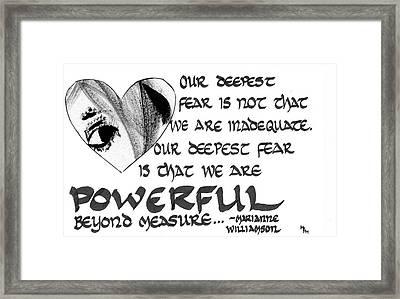 Our Deepest Fear Framed Print