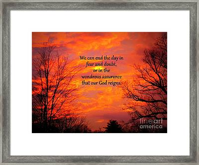 Our God Reigns Framed Print