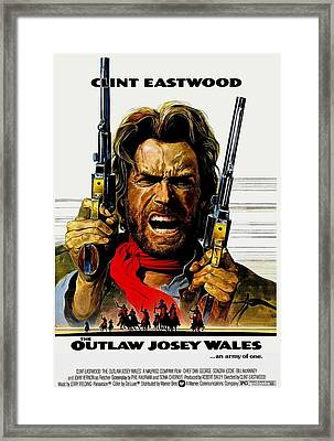 Outlaw Josey Wales The Framed Print