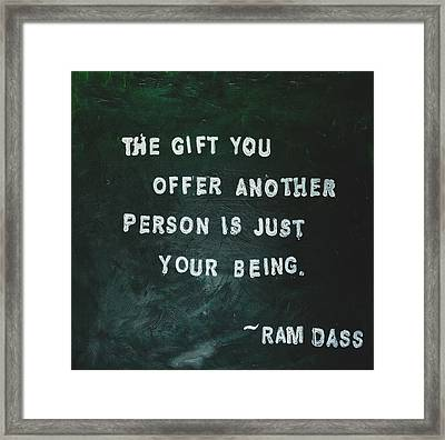 Painted Quote - Ram Dass Framed Print by Melissa Moore
