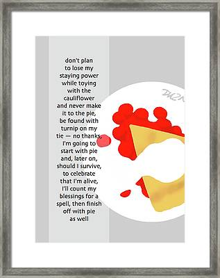 Pass The Pie Framed Print