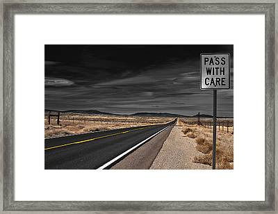 Pass With Care Framed Print