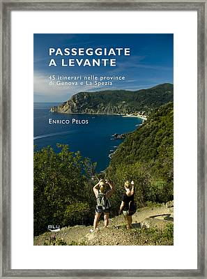 Passeggiate A Levante - The Book By Enrico Pelos Framed Print by Enrico Pelos