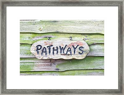 Pathways Sign Framed Print