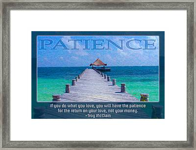 Patience Tropical Motivational Artwork By Omashte Framed Print by Omashte
