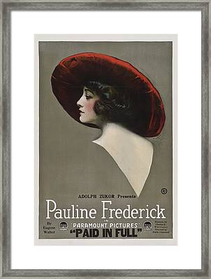 Pauline Frederick In Paid In Full 1919 Framed Print