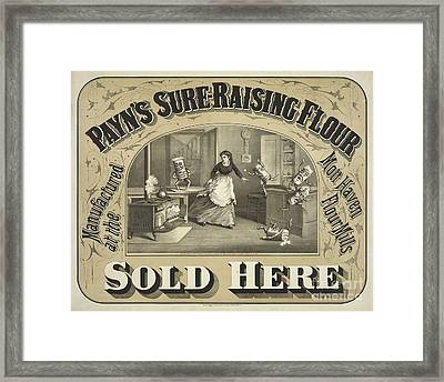 Payn's Sure Raising Flour Ca. 1880 Framed Print by Jon Neidert