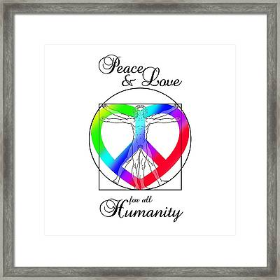 Peace And Love For All Humanity Framed Print