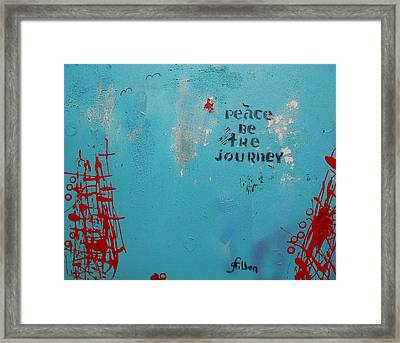 Peace Be The Journey Framed Print