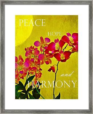 Peace Hope And Harmony Framed Print