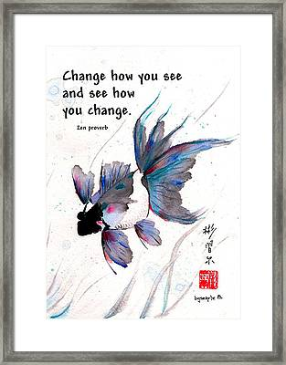 Peace In Change With Zen Proverb Framed Print