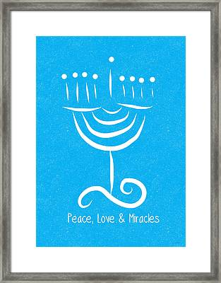 Peace Love And Miracles With Menorah Framed Print by Linda Woods