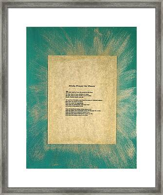 Peace Prayers - Hindu Prayer For Peace Framed Print by Emerald GreenForest