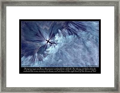Perfecter Of Faith Framed Print