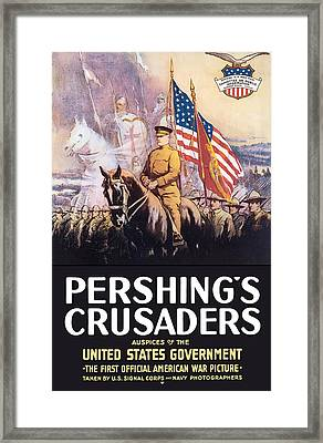 Pershing's Crusaders -- Ww1 Propaganda Framed Print by War Is Hell Store