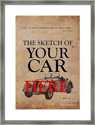 Personalized Poster, The Sketch Of Your Car And Quote Framed Print by Pablo Franchi