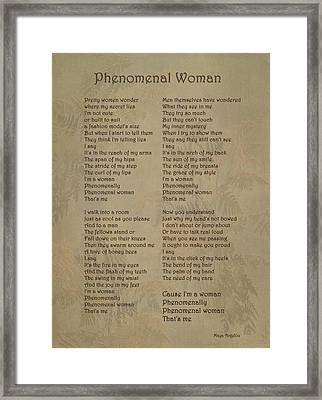 Phenomenal Woman -  Maya Angelou Framed Print by Maria Angelica Maira