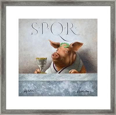 Pig Latin... Framed Print