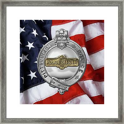 Pittsburgh Bureau Of Police -  P B P  Police Officer Badge Over American Flag Framed Print