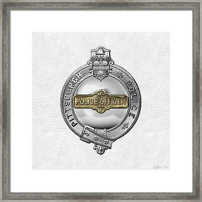 Pittsburgh Bureau Of Police -  P B P  Police Officer Badge Over White Leather Framed Print