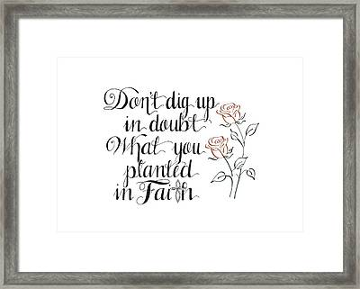 Planted In Faith Framed Print