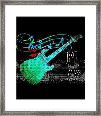 Framed Print featuring the digital art Play 4 by Guitar Wacky