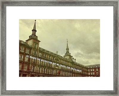 Plaza Mayor Quote Framed Print by JAMART Photography