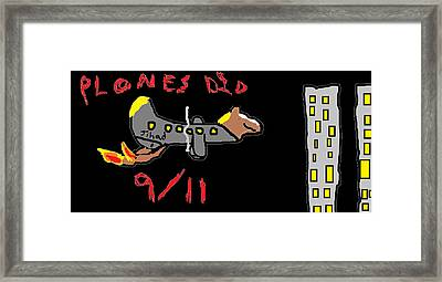 Plones Did 9/11 Fan Requested Framed Print by Santa Clause