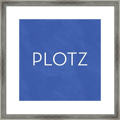 Plotz- Art By Linda Woods Framed Print by Linda Woods
